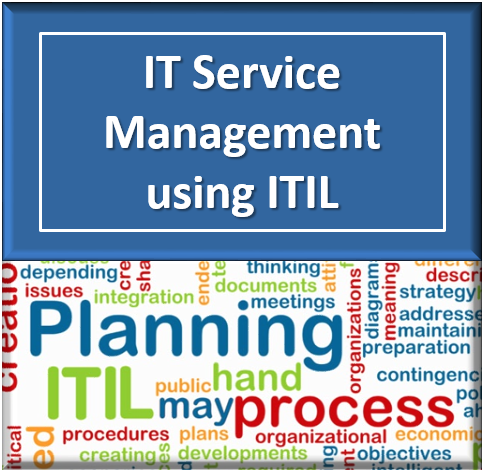 IT Service Management using ITIL